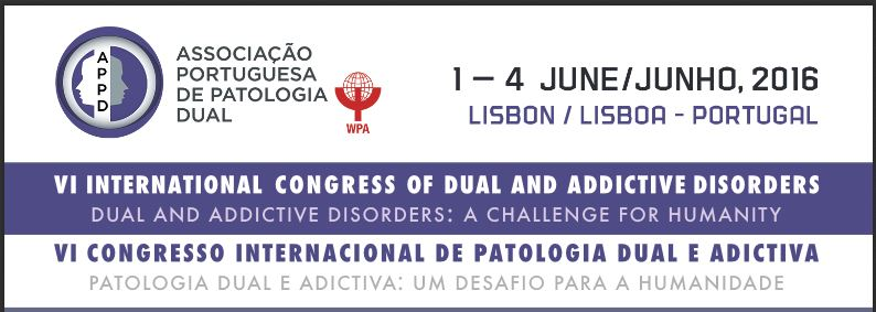 VI International Congress of Dual and Addictive Disorders 2016